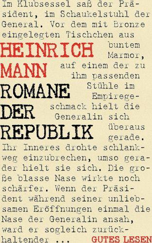 Romane der Republik - Trilogie (Mutter Marie. Eugénie. Die große Sache)