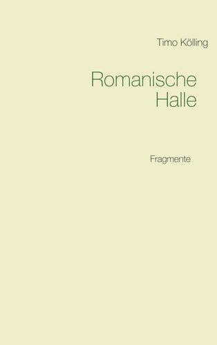 Romanische Halle