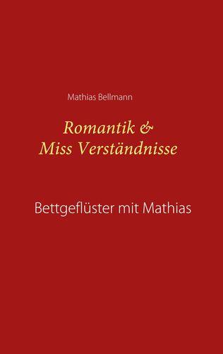 Romantik & Miss Verständnisse