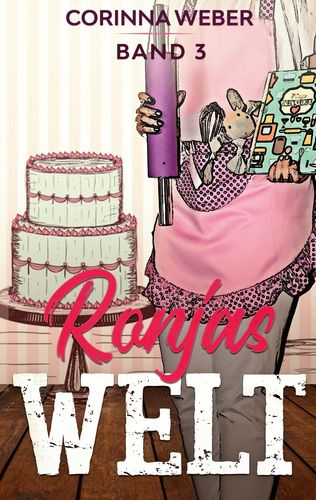 Ronjas Welt Band 3