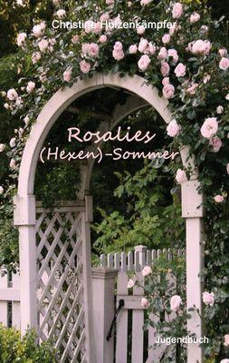 Rosalies (Hexen)-Sommer