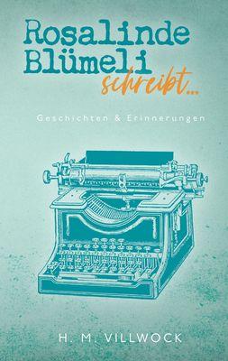 Rosalinde Blümeli schreibt...