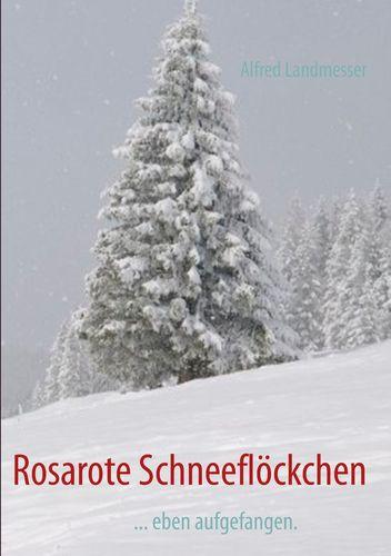 Rosarote Schneeflöckchen