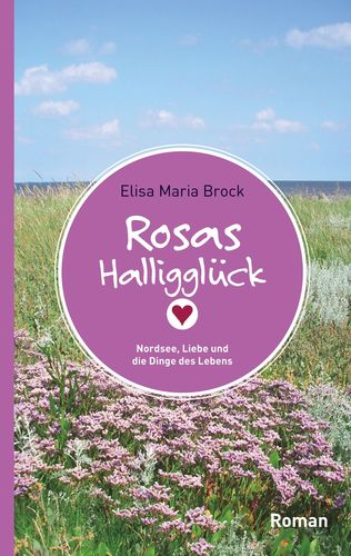 Rosas Halligglück
