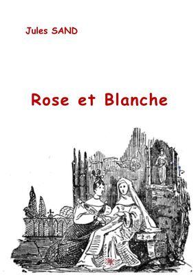 Rose et Blanche