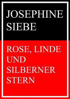 Rose, Linde und Silberner Stern