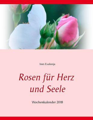 Rosen für Herz und Seele