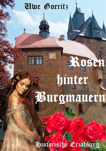 Rosen hinter Burgmauern