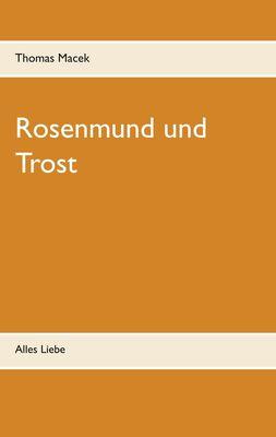 Rosenmund und Trost