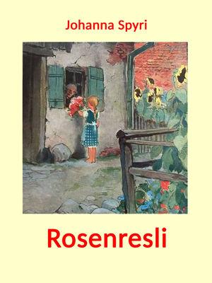 Rosenresli