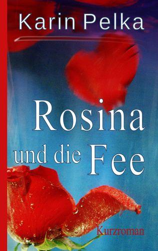 Rosina und die Fee