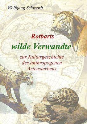Rotbarts wilde Verwandte
