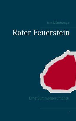 Roter Feuerstein
