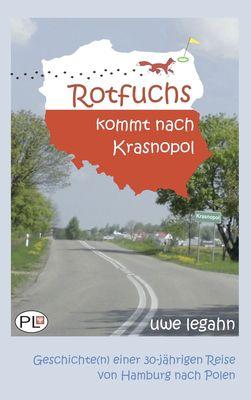 Rotfuchs kommt nach Krasnopol