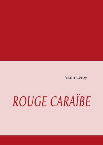 Rouge Caraïbe