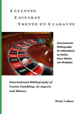 Roulette - Baccarat -Trente-et-Quarante