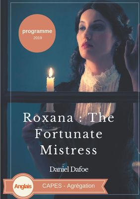 Roxana : The Fortunate Mistress