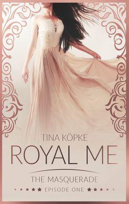 Royal Me - The Masquerade