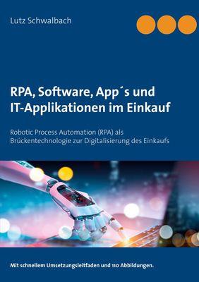 RPA, Software, App´s und IT-Applikationen  im Einkauf