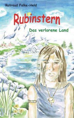 Rubinstern - Das verlorene Land