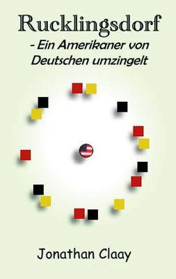 Rucklingsdorf - Ein Amerikaner von Deutschen umzingelt