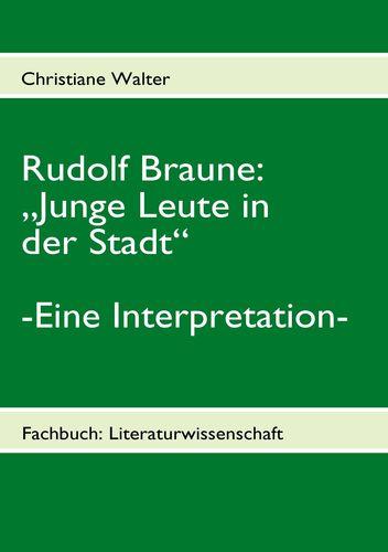"""Rudolf Braune: """"Junge Leute in der Stadt"""""""