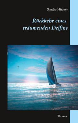 Rückkehr eines träumenden Delfins