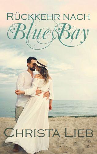Rückkehr nach Blue Bay
