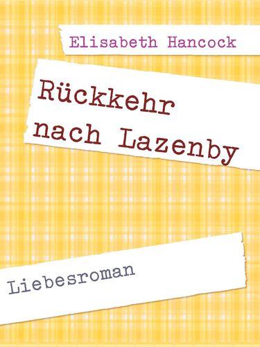 Rückkehr nach Lazenby