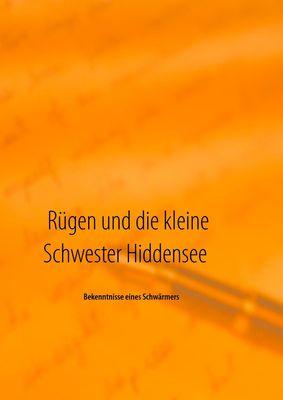 Rügen und die kleine Schwester Hiddensee