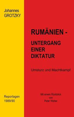 Rumänien- Untergang einer Diktatur
