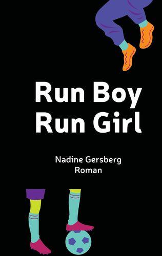 Run Boy, Run Girl