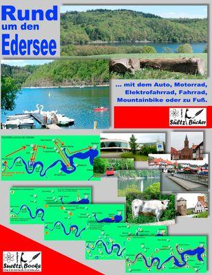 Rund um den Edersee... mit dem Auto, Motorrad, Elektrofahrrad, Fahrrad, Mountainbike oder zu Fuß