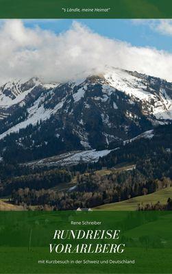 Rundreise in Vorarlberg