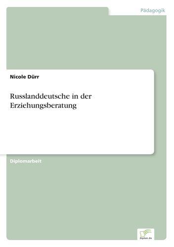 Russlanddeutsche in der Erziehungsberatung