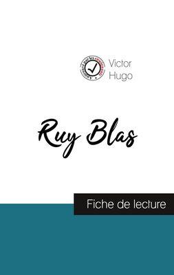 Ruy Blas de Victor Hugo (fiche de lecture et analyse complète de l'oeuvre)