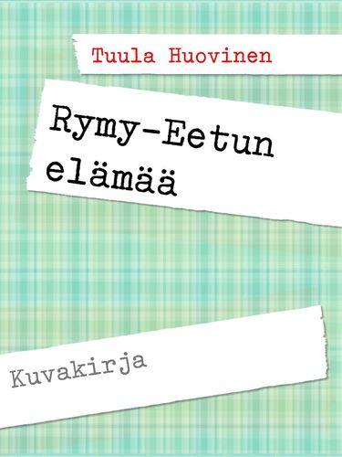 Rymy-Eetun elämää