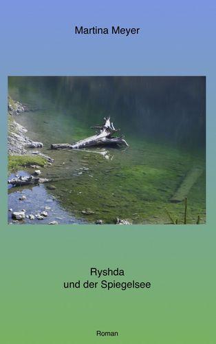 Ryshda und der Spiegelsee