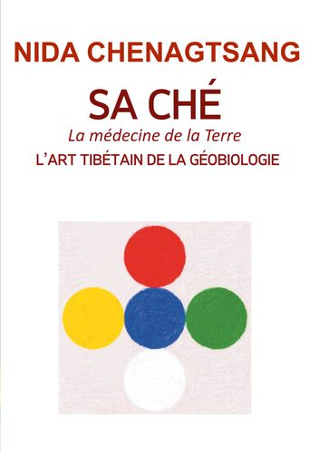 Sa Ché: l'art tibétain de la géobiologie