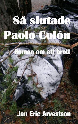 Så slutade Paolo Colón