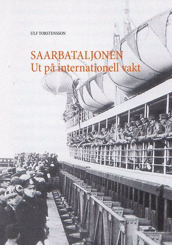 Saarbataljonen Ut på internationell vakt