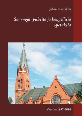 Saarnoja, puheita ja hengellisiä opetuksia