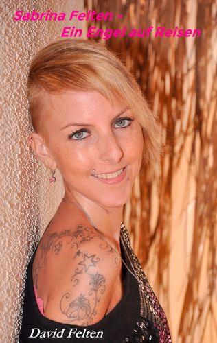 Sabrina Felten - Ein Engel auf Reisen