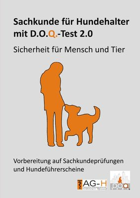 Sachkunde für Hundehalter mit D.O.Q.-Test 2.0
