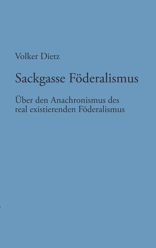 Sackgasse Föderalismus