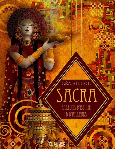 Sacra, parfums d'Isenne et d'Ailleurs, vol. I