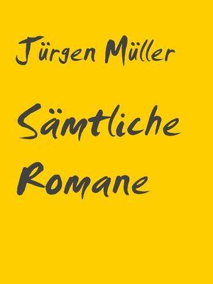 Sämtliche Romane
