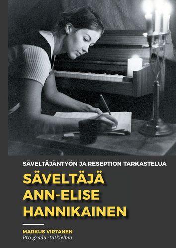 Säveltäjä Ann-Elise Hannikainen