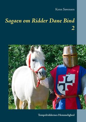 Sagaen om Ridder Dane Bind 2