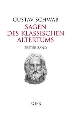 Sagen des klassischen Altertums Band 1